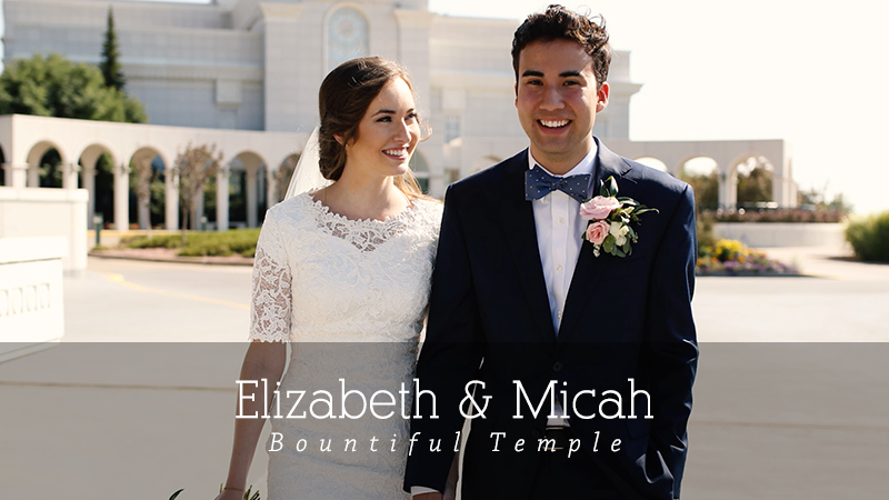 Elizabeth and Micah Bountiful Temple